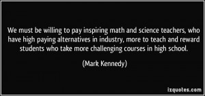 We must be willing to pay inspiring math and science teachers, who ...