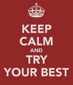 Doing your best means never stop trying