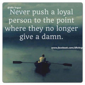 don 39 t push people away quotes