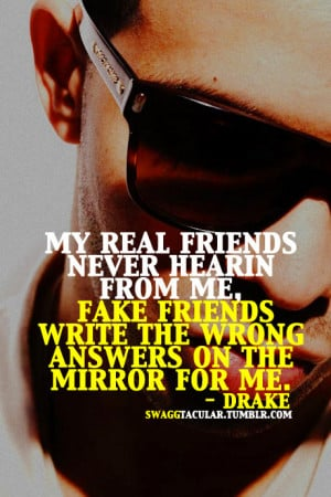 drake, fake friends, friends, quote, quotes, text, words