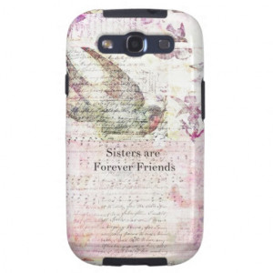 Sisters are Forever Friends QUOTE vintage art Galaxy S3 Cases