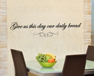 ... -Vinyl-Quote-Sticker-Give-us-this-Day-Our-Daily-Bread-Religious-R43