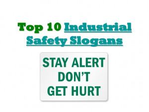 Funny Safety Slogans Industrial safety slogans