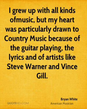bryan-white-bryan-white-i-grew-up-with-all-kinds-ofmusic-but-my-heart ...