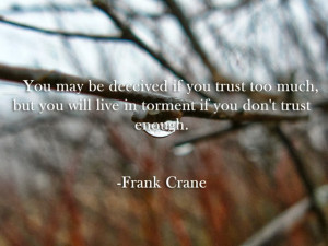 Quote for Trust and Love | Trust Quotes for Friends | Trust Quotes for ...