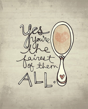 drawing, fairest, illustration, mirror, quote, snow white, typography