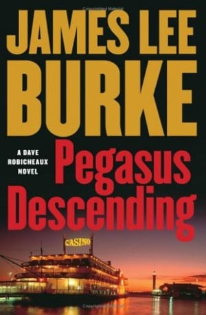 "Start by marking ""Pegasus Descending (Dave Robicheaux, #15)"" as ..."