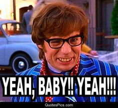 ... movie quotes | Yeah baby, yeah!!! – Austin Powers « Quotes Pics