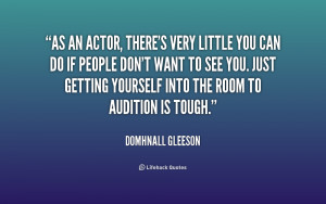 quote Domhnall Gleeson as an actor theres very little you 180154 png