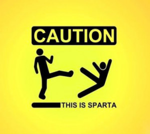 Funny Spartan - Funny, 300, Funny Sign, 300 Sparta, Funny Saying ...