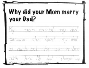... my dad so much, and he was in love with her. My dad thought my mom was