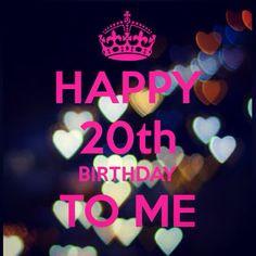 20th birthday more mah birthday happy birthday happy 20th birthday ...