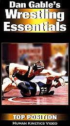 Dan Gable's Wrestling Essentials: Top Position
