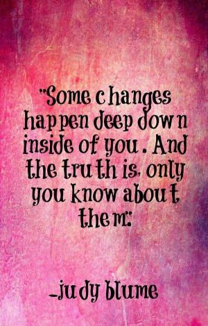 Deep Down Changes (Judy Blume).