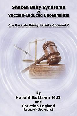 ... or Vaccine Induced Encephalitis - Are Parents Being Falsely Accused