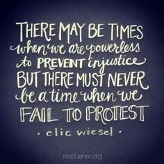 There may be times when we are powerless to prevent injustice but ...