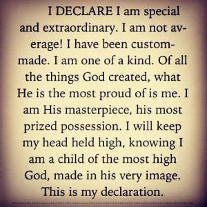 Morning motivation... I Declare! #special #extraordinary #masterpiece ...