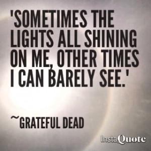 Grateful Dead quote lytics