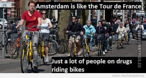 FUNNY AMSTERDAM QUOTES