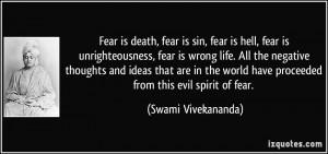 fear is sin, fear is hell, fear is unrighteousness, fear is wrong life ...