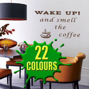 Wake up and smell the coffee quote above chair wall art decal vinyl ...