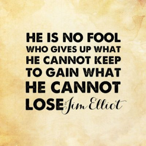 Jim Elliot - Cannot Lose Art Print