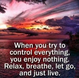 Relax..breath...let go