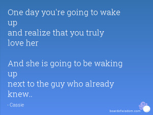 ... her And she is going to be waking up next to the guy who already knew