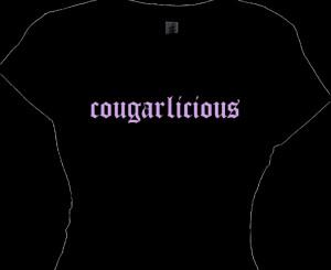 Cougarlicious   Cougar Women T Shirts