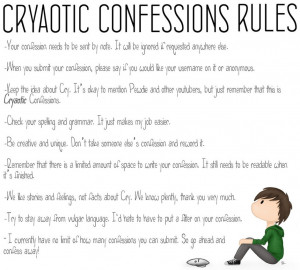 Cryaotic Confessions Rules by CryaoticConfessions