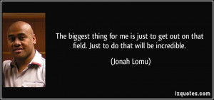 More Jonah Lomu Quotes