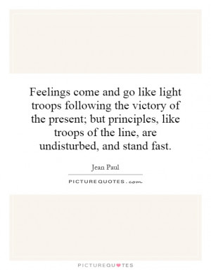 ... troops of the line, are undisturbed, and stand fast. Picture Quote #1