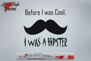 Funny Mustache Quotes Funny mustache decal -before i