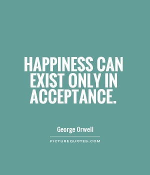 for acceptance quotes quotes about acceptance quotes and sayings for