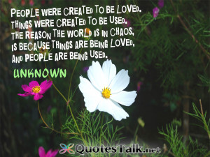 quotes people were created to be loved things were created to be used ...