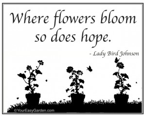 Lady Bird Johnson Garden Quotes