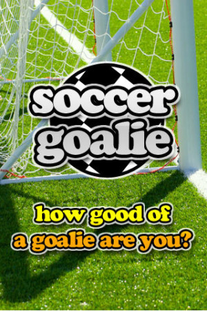 Funny Soccer Goalie Quotes. QuotesGram