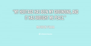 """My heritage has been my grounding, and it has brought me peace."""""""