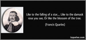 Like to the falling of a star,... Like to the damask rose you see, Or ...