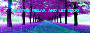 Breathe,Relax, and Let it Go cover