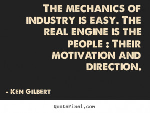 motivational quotes from ken gilbert customize your own quote image