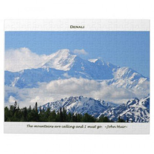 Denali / Mtns are calling-J Muir/with border Jigsaw Puzzles: Featuring ...