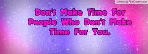 don't_make_time_for-85114.jpg?i