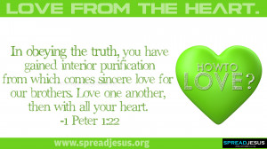 How to love? LOVE FROM THE HEART BIBLE QUOTES 1 Peter 1:22 HD ...