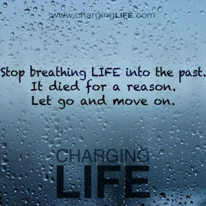 Move on from the past!