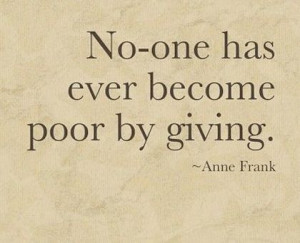 no one becomes poor by giving giving back picture quote