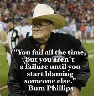 Bum Phillips, Texas icon: Failure, Quotes Inspiration Quotes, Quotes ...