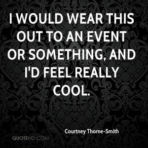 Courtney Thorne-Smith Quotes