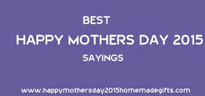 ... also reduce your budget for mothers day happy mothers day sayings 2015