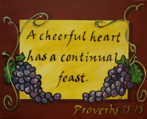 Proverbs Chapter 15 - 15 – The New Testament - A chearful heart has ...